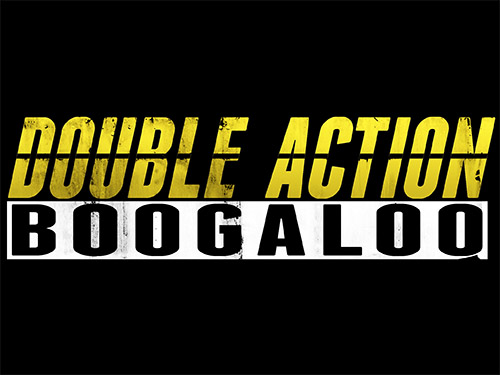 双倍射击(Double Action: Boogaloo)